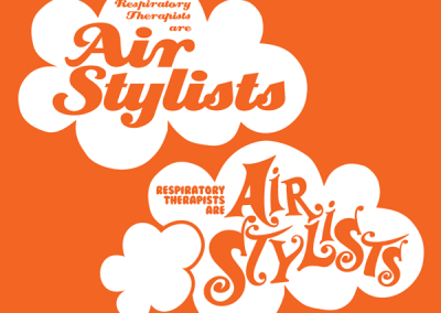 "Respiratory Therapist ""Air Stylists"" Designs"